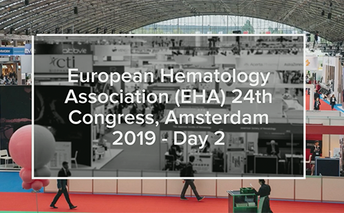 EHA 2019 – Day 2 Highlights!