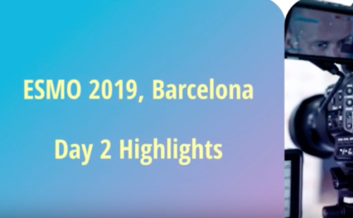 ESMO 2019, Barcelona Day 2 Highlights